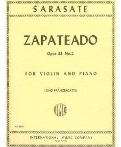 Sarasate Pablo Zapateado Op. 23 No. 2. For Violin and Piano. by Francescatti. International Music..